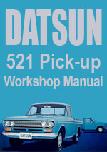 Datsun 521 Series Pick Up Truck Workshop Manual