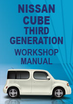 Nissan Cube Z12 Series 2009-1010 Workshop Repair Manual